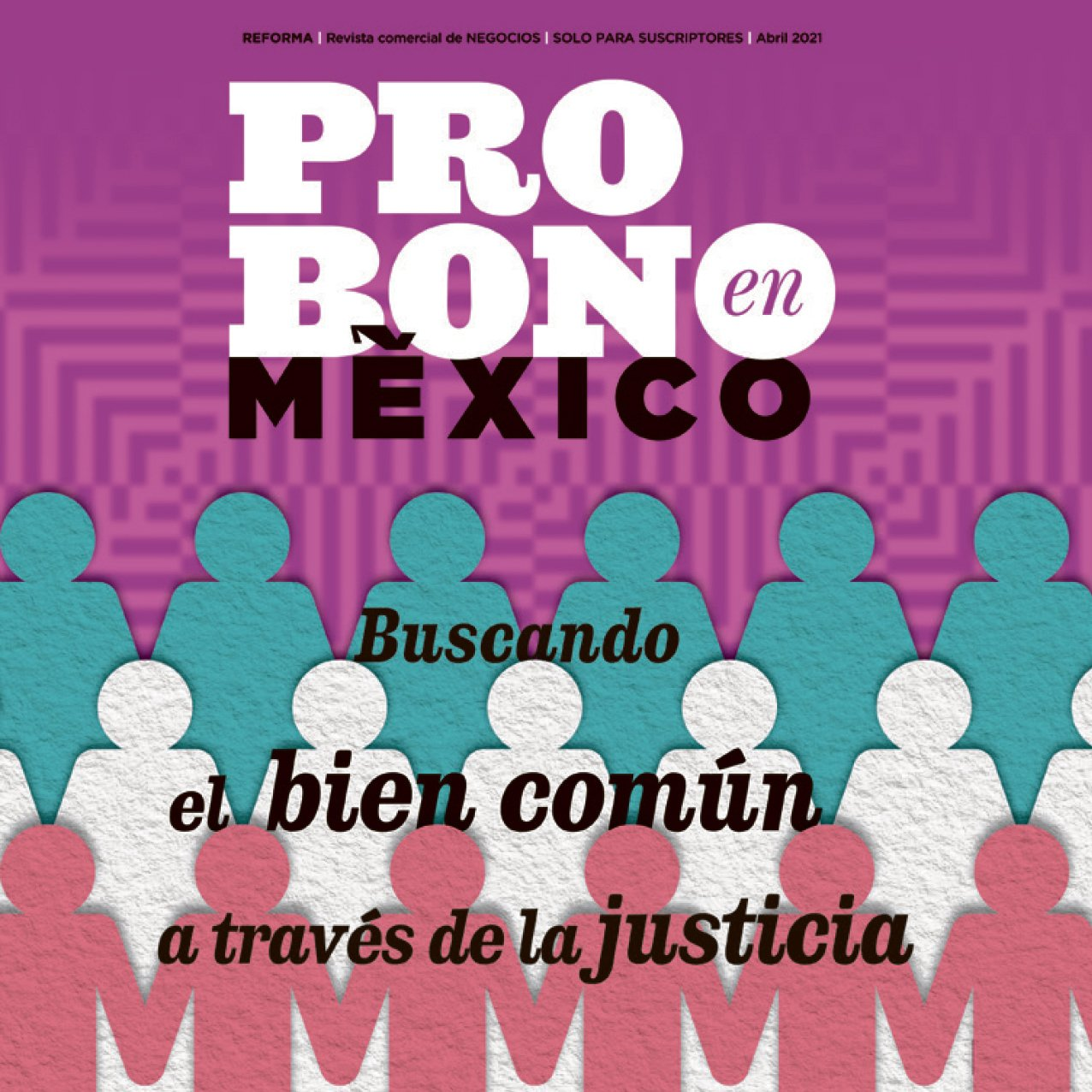 Fomentan y reconocen la labor social de los abogados – Suplemento Pro Bono en México Reforma